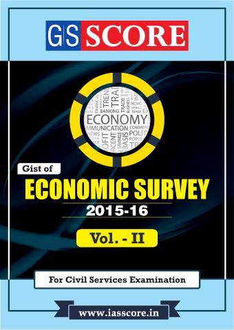 study material for economy survey 2015 16 gist volume ii ias score