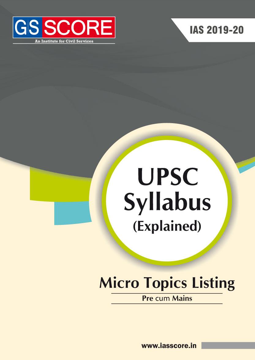 UPSC Syllabus: Micro Topics Listing