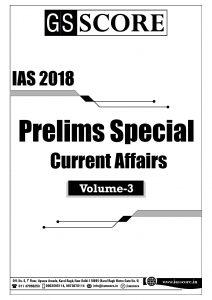 IAS Prelims Special Current Affairs Volume 3 PDF Download GS Notes