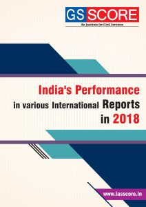 INDIA'S PERFORMANCE IN VARIOUS  INTERNATIONAL REPORTS IN 2018 for UPSC