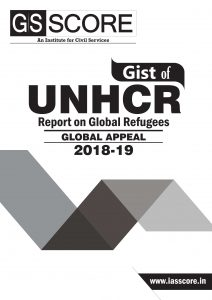 Report on Global Refugees GLOBAL APPEAL 2018-19 for UPSC