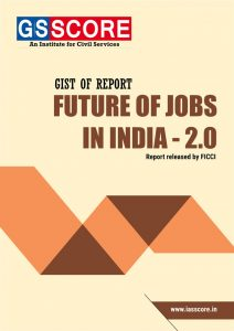 Gist of Report Future of Jobs in India – 2.0