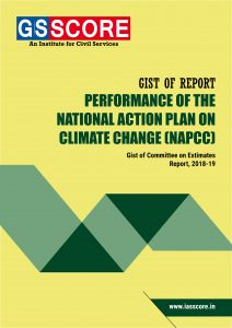 Gist of Report Performance of The National Action Plan on Climate Change (NAPCC)