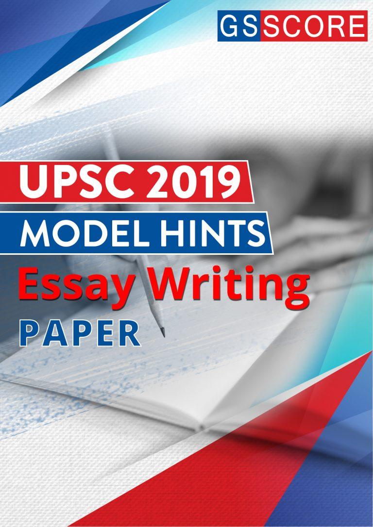 ESSAY PAPER – UPSC CIVIL SERVICES MAINS – 2019
